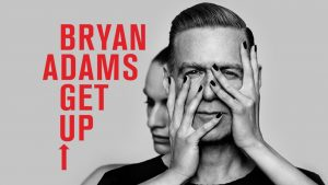 Bryan Adams je trenutno na turneji 'Get Up'.