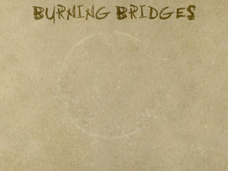 Naslovnica albuma 'Burning Bridges'