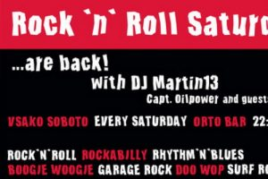 Rock 'n' Roll Saturday Nights @ Orto bar | Ljubljana | Slovenija