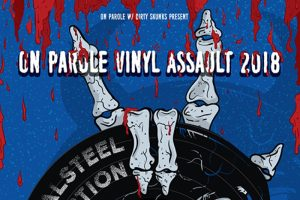 On Parole Vinyl Assault 2018 w/ Metalsteel, Eruption @ Orto bar | Ljubljana | Slovenija