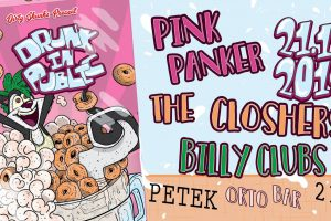 Drunk In Public : Pink Panker (Slo), Billy Clubs @ Orto bar | Ljubljana | Slovenija