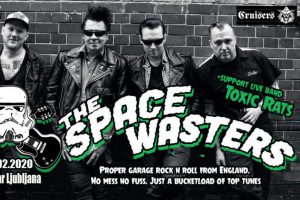 The Space Wasters, Toxic rats @ Orto Bar | Ljubljana | Slovenija